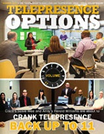 Telepresence Options Magazine