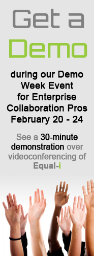 Get a Demo during our Demo Week Event for Enterprise Collaboration Pros February 20 - 24