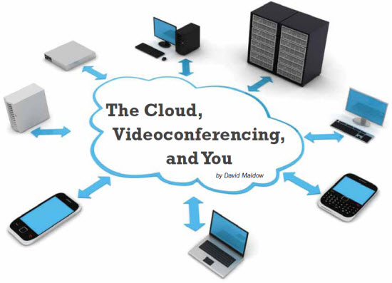 The Cloud, Videoconferencing, and You - Webtorials